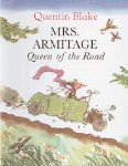Mrs. Armitage Queen of the Road