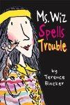 Ms. Wiz Spells Trouble