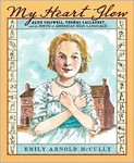 My Heart Glow: Alice Cogswell, Thomas Gallaudet, and the birth of American Sign