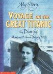 Voyage on the Great Titanic: The Diary of Margaret Anne Brady, 1912