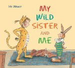 My Wild Sister and Me