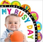My First Jumbo Tab Book: My busy day