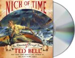 Nick of Time: An Adventure Through Time Audio