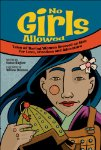 No Girls Allowed: Tales of Daring Women Dressed as Men for Love, Freedom and Adv