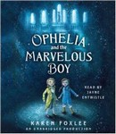 Ophelia and the Marvelous Boy Audio