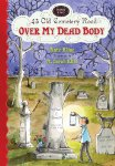 43 Old Cemetery Road:  Over My Dead Body