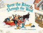 Over the River and Through the Wood: A Holiday Adventure