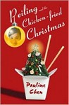 Pieling and the Chicken-Fried Christmas