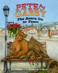 Pete and Gabby: The Bears Go to Town