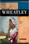 Phillis Wheatley: Slave and Poet