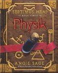 Septimus Heap: Book Three - Physik