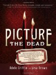Picture the Dead