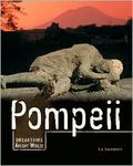 Pompeii: Unearthing Ancient Worlds