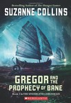 The Underland Chronicles: Book Two - Gregor and the prophecy of bane