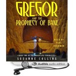 The Underland Chronicles: Book Two - Gregor and the prophecy of bane Audio