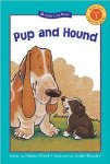 Pup and Hound (Kids Can Read)