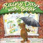 Rainy Day with Bear