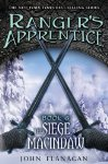 Ranger's Apprentice: Book Six - The Siege of Macindaw