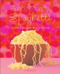 Ready, Steady, Spaghetti: Cooking For Kids And With Kids