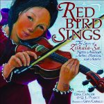 Red Bird Sings: The Story of Zitkala-Sa, Native American Author, Musician, and A