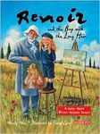 Renoir and the boy with long hair: A story about Pierre-Auguste Renoir