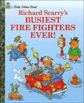 Richard Scarry's Busiest Fire Fighters Ever!