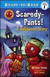 Scaredy-Pants: A Halloween Story