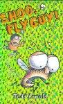 Shoo, Fly Guy