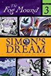 Simon's Dream (The Fog Mound)