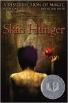 A Resurrection of Magic: Book One – Skin hunger