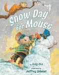 Snow Day for Mouse (Mouse