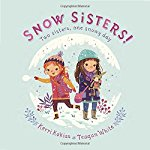 Snow Sisters! Two Sisters, One Snowy Day