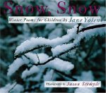 Snow, Snow: Winter Poems for Children