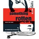 Something Rotten Audio