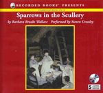 Sparrows in the Scullery Audio