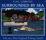 Surrounded by Sea: Life on a New England Fishing Island
