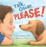 Talk, Oscar, Please!
