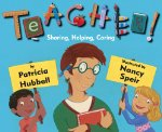 Teacher!: Showing, Helping, Caring
