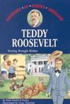 Teddy Roosevelt: Young Rough Rider