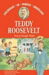 Teddy Roosevelt: Young Rough Rider Audio