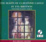 The Beasts of Clawstone Castle Audio