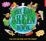 The Big Green Book: How you can help save the planet