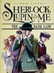 Sherlock, Lupin and Me: The Dark Lady