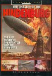 The Disaster of the Hindenburg: The Last Flight of the Greatest Airship Ever Bui
