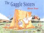 The Gaggle Sisters River Tour