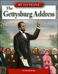 We the People: The Gettysburg Address