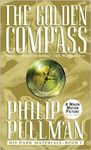 The Golden Compass: His Dark Materials – Book One