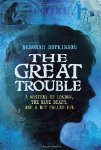 The Great Trouble: A Mystery of London, the Blue Death, and a Boy Called Eel Aud