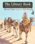 The Library Book: The Story of Libraries from Camels to Computers