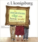 The Mysterious Edge of the Heroic World Audio